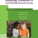 What's New in Early Childhood: Guiding Children's Social Development and...