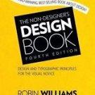 The Non-Designer's Design Book : Design and Typographic Priciples for the...