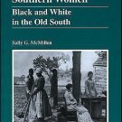 The American History: Southern Women : Black and White in the Old South 21 by...
