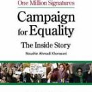 Iranian Women's One Million Signatures Campaign for Equality : The Inside...