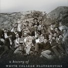 Gender and American Culture: The Company He Keeps : A History of White...