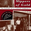 Boots of Leather, Slippers of Gold : The History of a Lesbian Community by...