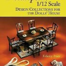 Needlepoint 1/12 Scale : Design Collections for the Dolls' House by Felicity...