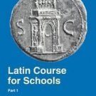 Latin Course for Schools Vol. 1, Pt. 1 by L. A. Wilding (1995, Paperback, New...