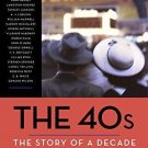 Modern Library Paperbacks: The 40s: the Story of a Decade by New Yorker...