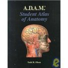 A. D. A. M.'s Student Atlas : Animated Dissection of Anatomy for Medicine by...