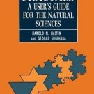 Fractals : A User's Guide for the Natural Sciences by Harold M. Hastings and...