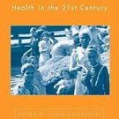 Globalization, Women, and Health in the 21st Century by Justin M. List, Kari...