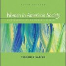 Women in American Society : An Introduction to Women's Studies by Virginia...