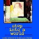 Step into a World : A Global Anthology of the New Black Literature (2000,...
