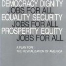 Jobs for All : A Plan for the Economic and Social Revitalization of America...