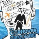 The Cauliflower Chronicles : A Grappler's Tale of Self-Discovery and Island...