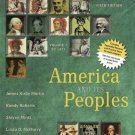 America and Its Peoples, Volume 1 : A Mosaic in the Making, To 1877 by James...