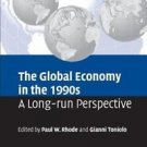 The Global Economy in the 1990s : A Long-Run Perspective (2006, Paperback)