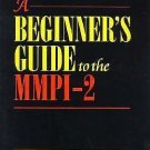 A Beginner's Guide to the MMPI-2 by James Neal Butcher (1999, Hardcover)