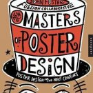 New Master's of Poster Design : Poster Design for the Next Century by John...