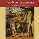 The New Testament : A Student's Introduction by Stephen Harris (2005, Paperback)