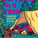 Sleeping in a Sack : Camping Activities for Kids by Linda White (2000,...