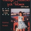 A Schiffer Book for Collectors: Vintage Fashions for Women, 1950s-1960s by...