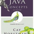 Java Concepts : Compatible with Java 5, 6 and 7 by Cay S. Horstmann (2009,...