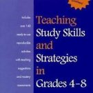 Teaching Study Skills and Strategies for Grades 4-8 by Stephen S. Strichart,...