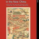 Asia's Transformations: MaoŽs Children in the New China : Voices from the Red...