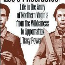 Civil War America: Lee's Miserables : Life in the Army of Northern Virginia...