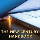 The New Century Handbook by Thomas N. Huckin and Christine A. Hult (2010,...
