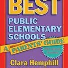 New York City's Best Public Elementary Schools : A Parents' Guide by Susan L....