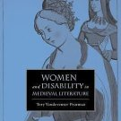 The New Middle Ages: Women and Disability in Medieval Literature by Tory...