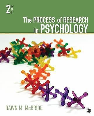 The Process of Research in Psychology by Dawn M. McBride, 2nd Edition