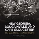 New Georgia, Bougainville, and Cape Gloucester : The U. S. Marines in World...