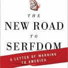 The New Road to Serfdom : A Letter of Warning to America by Daniel Hannan...
