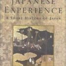 The Japanese Experience : A Short History of Japan by W. G. Beasley (2000,...