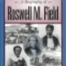 Missouri Biography Ser.: Dred Scott's Advocate : A Biography of Roswell M....