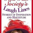 The Red Hat Society's Laugh Lines : Stories of Inspiration and Hattitude by...