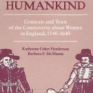 Half Humankind : Contexts and Texts of the Controversy about Women in...