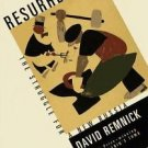 Resurrection : The Struggle for a New Russia by David Remnick (1997, Hardcover)