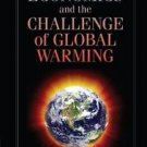 Economics and the Challenge of Global Warming by Charles S. Pearson (2011,...