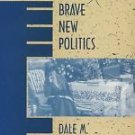 Edith Wharton's Brave New Politics by Dale M. Bauer (1995, Paperback)