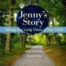 Jenny's Story : Taking the Long View of the Child - Prospect's Philosophy in...