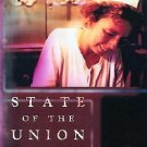 Politics and Society in Twentieth-Century America: State of the Union : A...