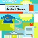 Coping with College : A Guide for Academic Success by Alice L. Hamachek...