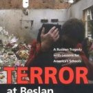 Terror at Beslan : A Russian Tragedy with Lessons for America's Schools by...