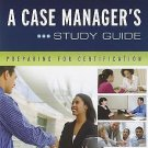 A Case Manager's Study Guide: Preparing for Certification by Fattorusso, 4th Ed.