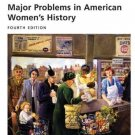 Major Problems in American Women's History : Documents and Essays by Ruth M....
