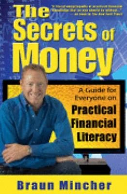 The Secrets of Money : A Guide for Everyone on Practical Financial Literacy...