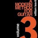 A Modern Method for Guitar Vol. 3 : Advanced by William G. Leavitt (1987,...