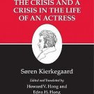 Kierkegaard's Writings: Christian Discourses the Crisis and a Crisis in the...