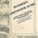 Builder's Greywater Guide : Installation of Greywater Systems in New...